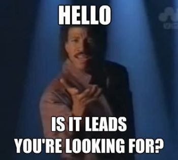 Is It Leads Your Looking For?