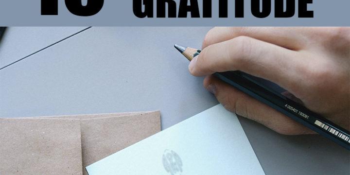 Gratitude-10 Ways to Embrace Gratitude
